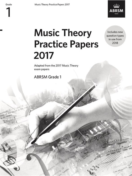 ABRSM Music Theory Past Papers 2017 Grade 1