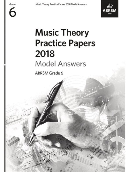 ABRSM Music Theory Practice Papers 2018 Grade 6 Answers