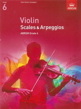 ABRSM Violin Scales And Arpeggios Grade 6 From 2012
