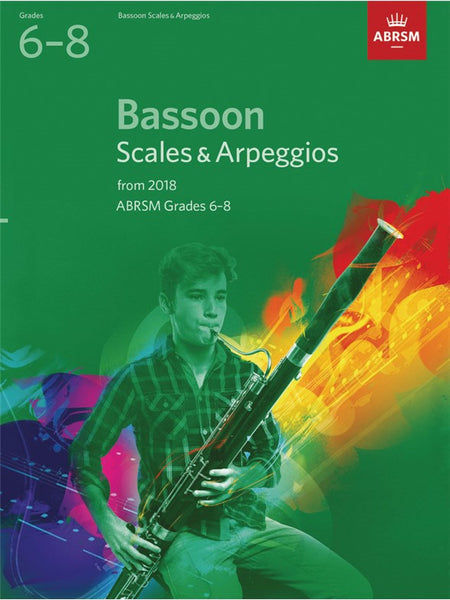 ABRSM Bassoon Scales & Arpeggios Grades 6–8 from 2018