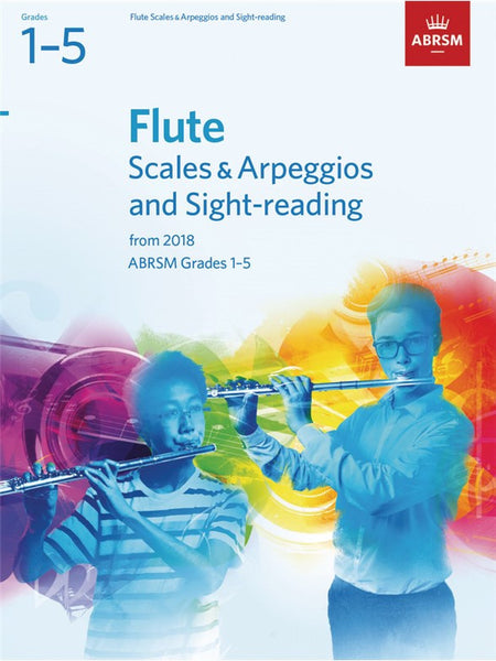 ABRSM Flute Scales & Arpeggios & Sight-Reading Grades 1-5 2018