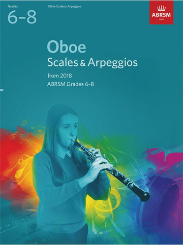 ABRSM Oboe Scales & Arpeggios Grades 6–8 from 2018