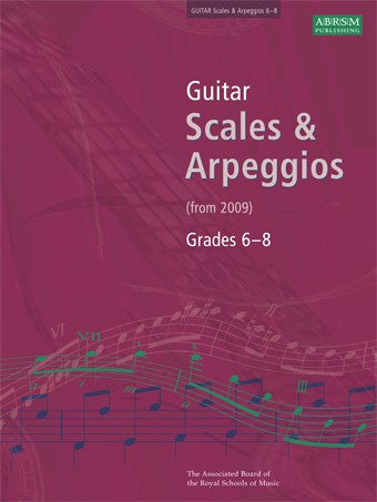 ABRSM Guitar Scales and Arpeggios Grades 6-8