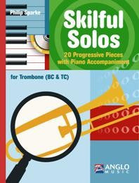 Skilful Solos - 20 Progressive Pieces With Piano Accompaniment (Trombone BC/TC)