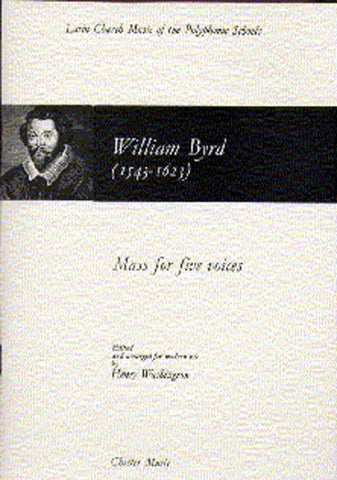 Byrd Mass in Five Voices