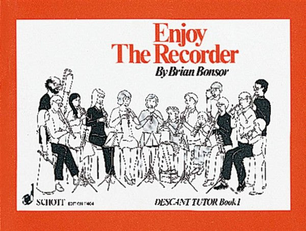 Brian Bonsor: Enjoy The Recorder - Descant Tutor Book 1