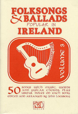 Folksongs & Ballads Popular In Ireland Vol. 3