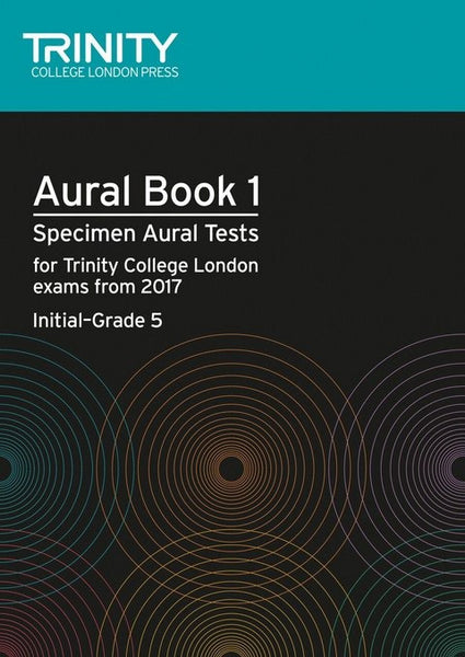 Trinity College London Aural Tests Book 1 From 2017 Initial–Grade 5 Book & 2 CD's