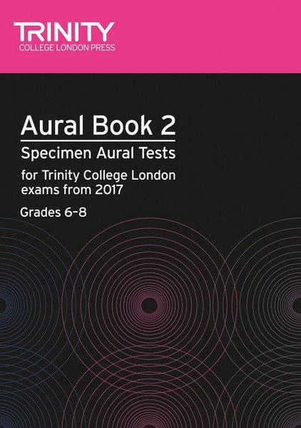 Trinity College London Aural Tests Book 2 From 2017 Grade 6-8 Book & 2 CD's