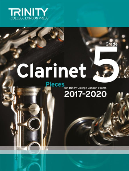 Trinity College London Clarinet Exam 2017-2020 Grade 5 Score & Part