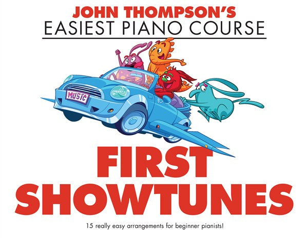 John Thompson First Showtunes