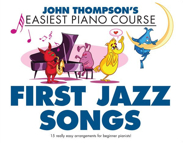 John Thompson First Jazz Songs