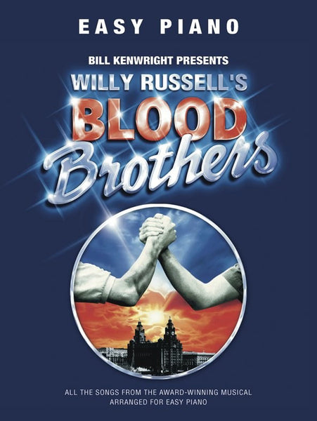 Willy Russell: Blood Brothers Easy Piano