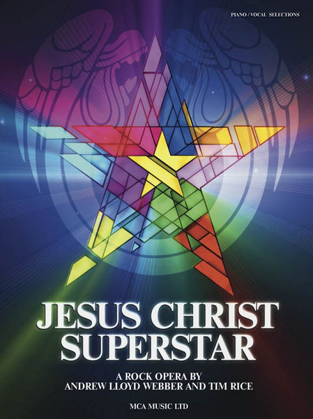 Andrew Lloyd Webber/Tim Rice Jesus Christ Superstar
