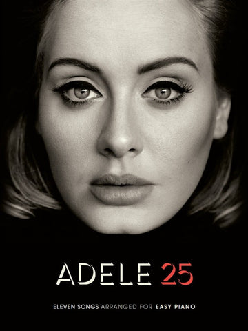 Adele 25 for Easy Piano