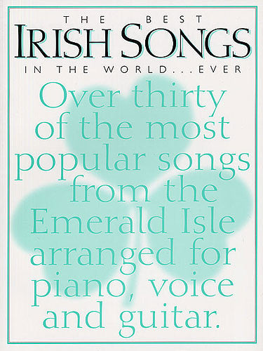 The Best Irish Songs In the World   Ever