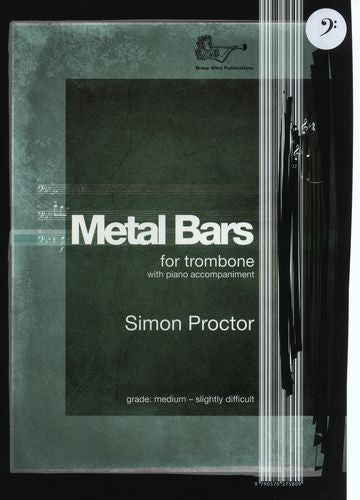Simon Proctor: Metal Bars (Trombone) - Bass Clef