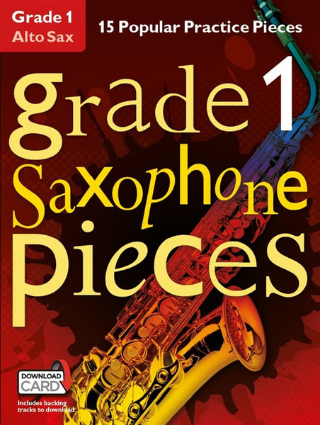 Grade 1 Alto Saxophone Pieces Book & Audio Download