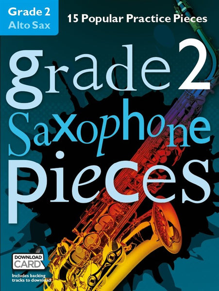 Grade 2 Alto Saxophone Pieces Book & Audio Download