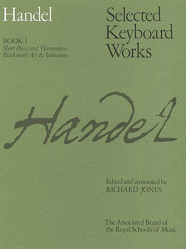 Handel Selected Keyboard Works Book I