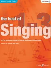 The Best Of Singing Grades 1-3 Low Voice
