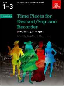 Time Pieces for Descant/Soprano Recorder Volume 1