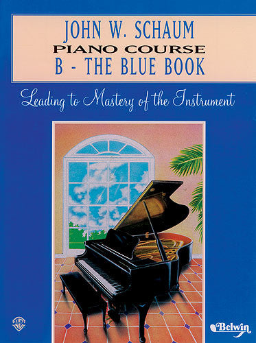 John W Schaum Piano Course B The Blue Book
