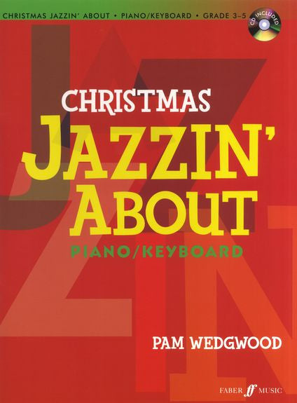 Pam Wedgwood Christmas Jazzin' About Classic Christmas Hits For Piano/Keyboard