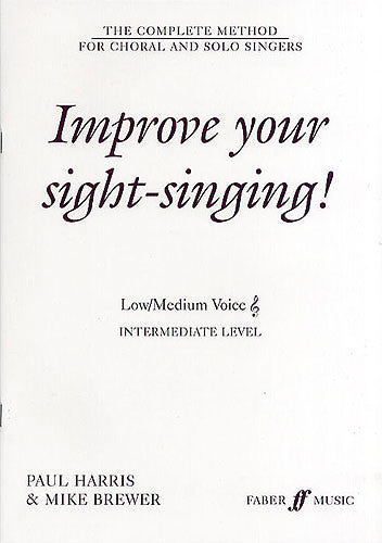 Improve Your Sight-Singing! Intermediate Low/Medium Voice (Treble)