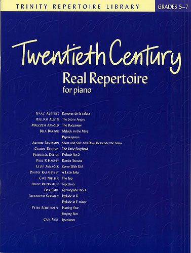 Twentieth Century Real Repertoire For Piano Grades 5-7