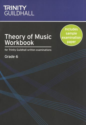 Trinity College Theory Workbook Grade 6