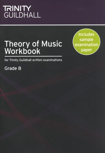 Trinity College Theory Workbook Grade 8