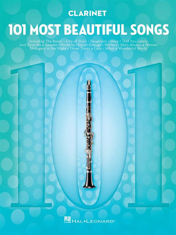 101 MOST BEAUTIFUL SONGS CLARINET
