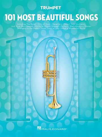 101 MOST BEAUTIFUL SONGS TRUMPET