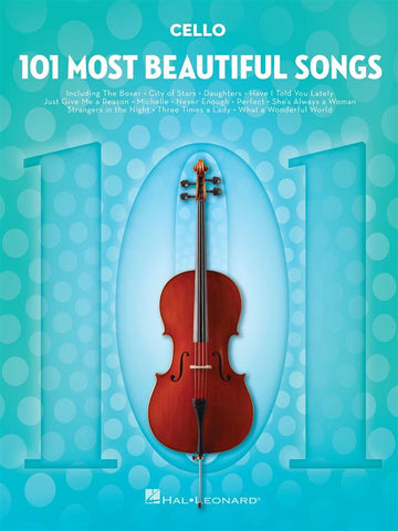 101 MOST BEAUTIFUL SONGS CELLO