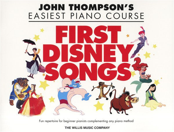 John Thompson's Easiest Piano Course First Disney Songs