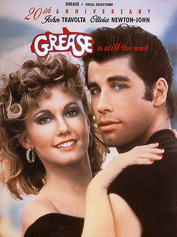 Grease Is Still The Word 20th Anniversary Edition Vocal Selections