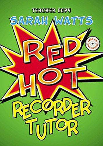 Red Hot Recorder Tutor (Teacher)