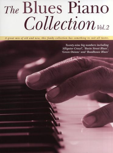 Blues Piano Collection Volume 2