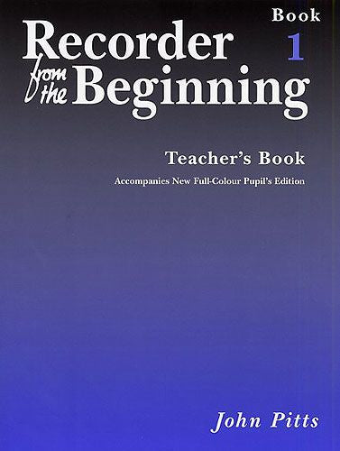 Recorder From The Beginning (John Pitts) Teacher's Book 1