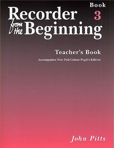 Recorder From The Beginning (John Pitts) Pupil's Book 3 & CD