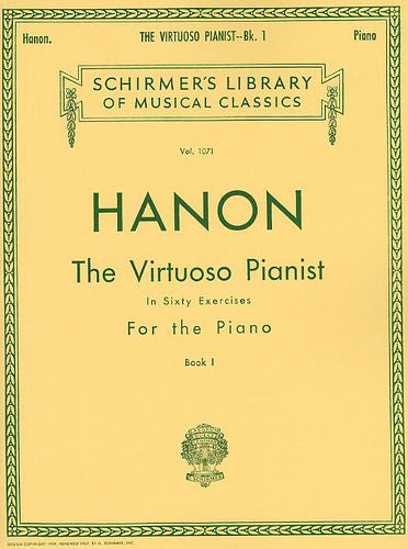 Charles Hanon The Virtuoso Pianist In Sixty Exercises For The Piano Book I