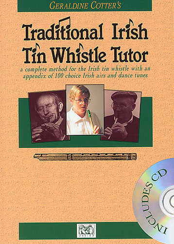 Geraldine Cotter's Traditional Irish Tin Whistle Tutor Book and CD