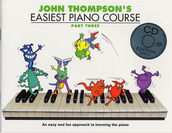 John Thompson's Easiest Piano Course Part Three Book And CD