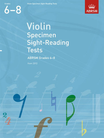 ABRSM Specimen Sight-Reading Tests Violin Grades 6-8 From 2012