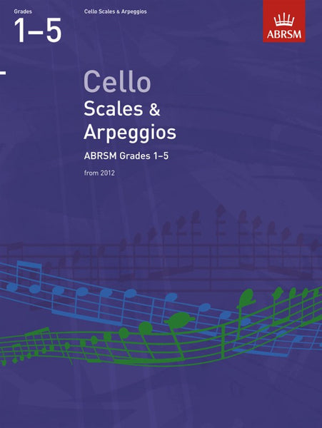 ABRSM Cello Scales And Arpeggios Grades 1-5 From 2012