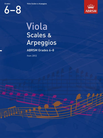 ABRSM Viola Scales And Arpeggios Grades 6-8 From 2012