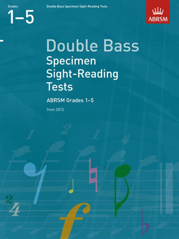 ABRSM Double Bass Specimen Sight-Reading Tests Grades 1-5 From 2012
