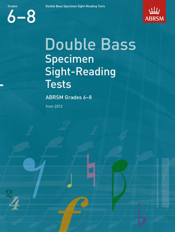 ABRSM Double Bass Specimen Sight-Reading Tests Grades 6-8 From 2012