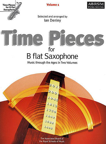 Time Pieces for B Flat Saxophone Volume 1